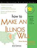 How to Make an Illinois Will, Diana Brodman Summers and Mark Warda, 1570714150
