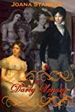 The Darcy Legacy: ~ A Pride and Prejudice Variation ~