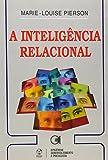 A Inteligência Relacional