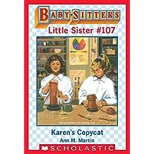 Karen's Copycat (Baby-Sitters Little Sister #107)