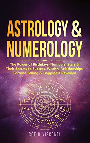 Astrology & Numerology: The Power Of