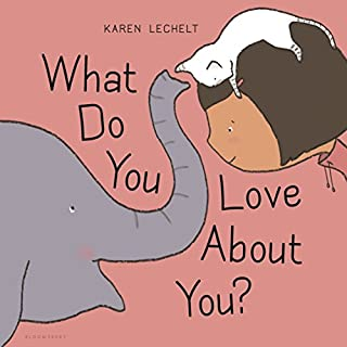 Book Cover: What Do You Love About You?