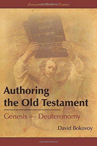 Authoring the Old Testament: Genesis–-Deuteronomy