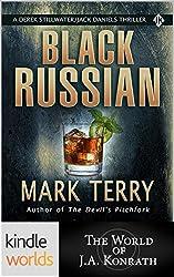 Jack Daniels and Associates: BLACK RUSSIAN (Kindle Worlds Short Story) (Derek Stillwater/Jack Daniels Thrillers Book 1)