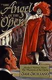 The Angel of the Opera, Sam Siciliano, 1883402468
