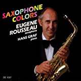Saxophone Colors by et al Eugene Rousseau (Performer) (1992-12-14)