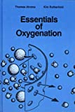 Essentials of Oxygenation: Implication for Clinical Practice (Jones and Bartlett Books in Mathematics)