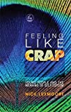Feeling Like Crap: Young People and the Meaning of Self-Esteem
