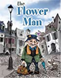 The Flower Man, Mark Ludy, 0966427645