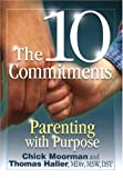 The 10 Commitments: Parenting with Purpose