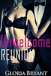 Unwelcome Reunion (A Sexy Short Story)