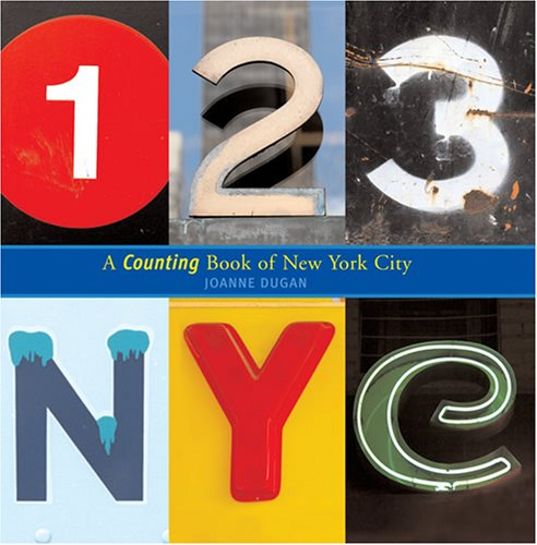(123 NYC: A Counting Book of New York City)