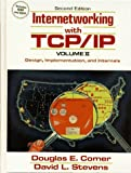 img - for Internetworking with TCP/IP: Vol.II, Design, Implementation, and Internals by Comer Douglas E. Stevens David L. (1994-04-27) Hardcover book / textbook / text book