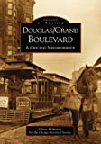 Douglas/Grand Boulevard, Olivia Mahoney and Chicago Historical Society Staff, 0738518557