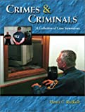Crimes and Criminals: A Collection of Case Summaries