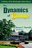 The Dynamics of Change, Maryan E. Reynolds and Joel Davis, 0874222486