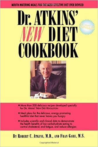Dr. Atkins' New Diet Cookbook by Atkins, M.D., Robert C., Gare M.S., Fran (1995)