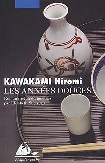 Les Années douces par Kawakami
