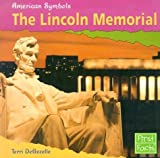 The Lincoln Memorial, Terri DeGezelle, 0736825290