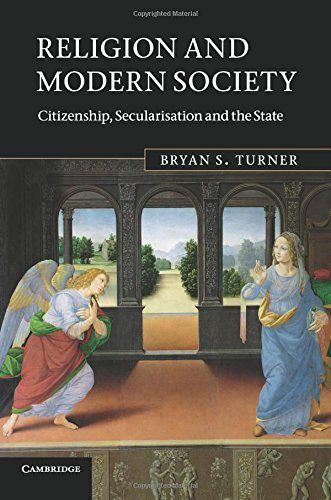 Religion and Modern Society: Citizenship, Secularisation and the State