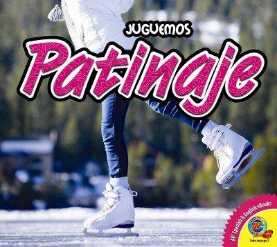 Patinaje (Juguemos (AV2 Weigl)) (Spanish Edition)