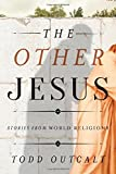 Other Jesus, Todd Outcalt, 1442223081