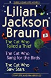 Three Complete Novels, Lilian Jackson Braun, 0399148132