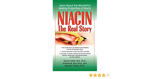 Niacin: The Real Story: Learn about the Wonderful Healing Properties of Niacin (English Edition) eBook: Abram Hoffer: Amazon.es: Tienda Kindle