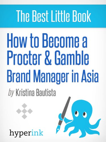 how-to-become-a-procter-gamble-brand-manager-in-asia