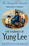 The Journey of Yung Lee, Judith McCoy-Miller, 0781432855