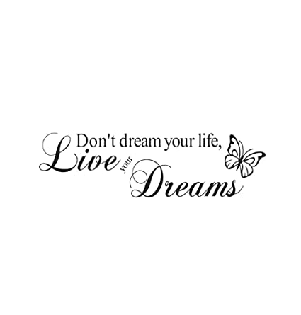 Amazon Don't Dream Your Life Live Your Dreams Wall Decal Vinyl Adorable Art Quotes About Life