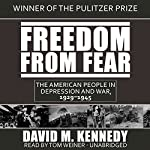 Freedom from Fear: The American People in Depression and War, 1929–1945 | David M. Kennedy
