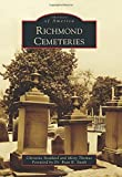 img - for Richmond Cemeteries (Images of America) book / textbook / text book