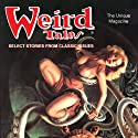 Weird Tales Hörbuch von William F. Nolan, John Gregory Betancourt, Katrien Rutten, Barbara Krasnoff, Melinda Thielbar, Michael Bishop, F. Marion Crawford Gesprochen von: Wayne June