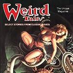 Weird Tales | William F. Nolan,John Gregory Betancourt,Katrien Rutten,Barbara Krasnoff,Melinda Thielbar,Michael Bishop,F. Marion Crawford