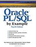 Oracle PL/SQL by Example (4th Edition) (Prentice Hall Professional Oracle)