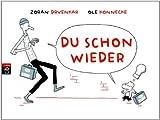 Du schon wieder (German Edition)