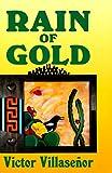 Rain of Gold, Victor Villaseñor, 1558850309