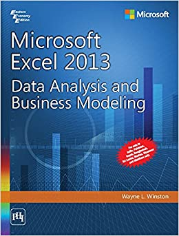Microsoft Excel 2013 - Data Analysis And Business Modeling