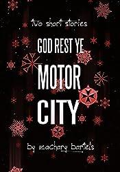 God Rest Ye Motor City: Two Short Stories