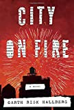 Image of City on Fire: A novel