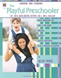 The Playful Preschooler, Becky Daniel, 1568229550