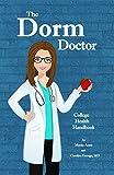 The Dorm Doctor: College Health Handbook