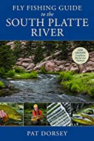 Fly Fishing Guide to the South Platte River, 2nd Edition Front Cover