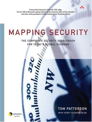 Mapping Security: The Corporate Security Sourcebook for Today's Global Economy