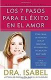Los 7 Pasos para el Éxito en el Amor, Isabel Gomez-Bassols, 0307279537