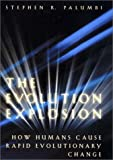 The Evolution Explosion, Stephen R. Palumbi, 0393020118