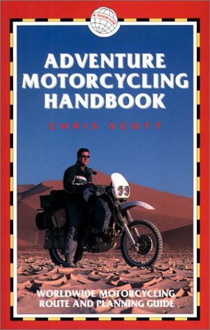 Download Adventure Motorcycling Handbook, 4th: Worldwide Motorcycling Route & Planning Guide pdf