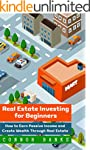 Real Estate Investing for Beginners:...