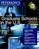 Graduate Schools in the U. S. 2001, Peterson's Guides Staff, 0768904609